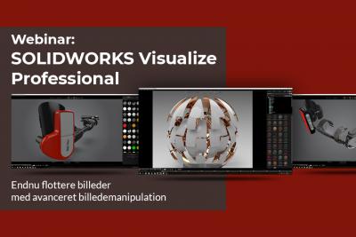 Avanceret billedemanipulation med SOLIDWORKS Visualize Professional