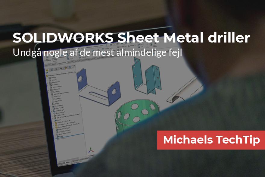 SOLIDWORKS Sheet Metal driller