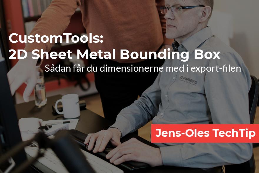 CustomTools 2d Sheet Metal Bounding Box dimensioner