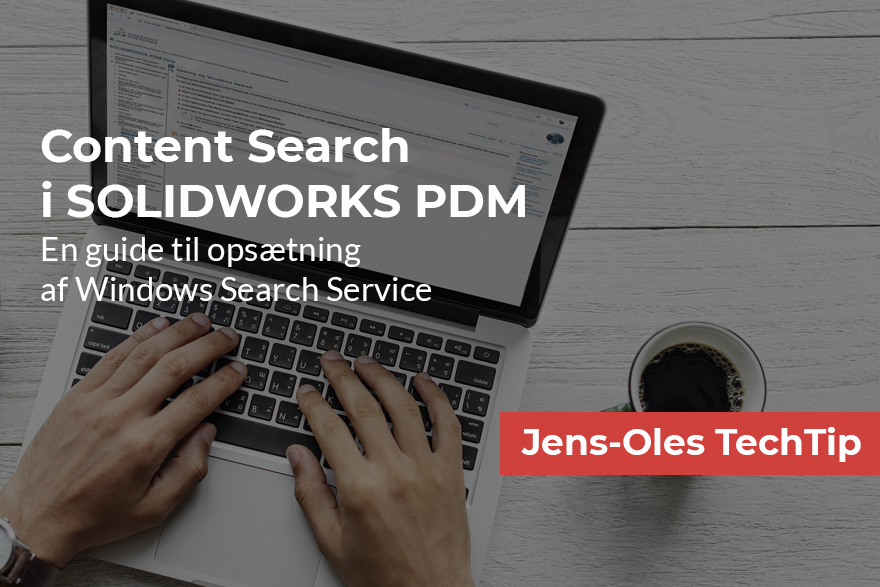 SOLIDWORKS PDM Content Search med Windows Search Service