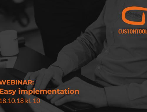 Webinar: CustomTools – Easy implementation