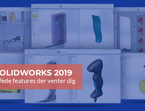 SOLIDWORKS 2019: 6 fede features der venter dig