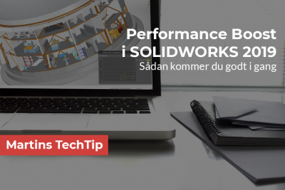 Graphics Performance Boost i SOLIDWORKS 2019
