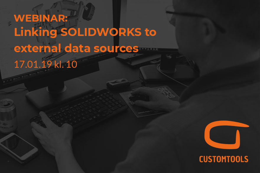 Linking SolidWorks to external data sources with CustomTools webinar