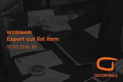 Webinar: CustomTools - Export cut list item
