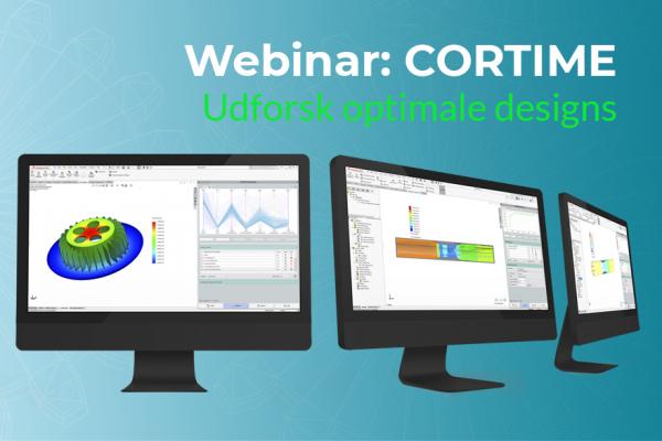 Webinar: CORTIME - Udforsk optimale designs
