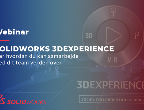 Webinar: SOLIDWORKS 3DEXPERIENCE ved SolidWorks Corp.