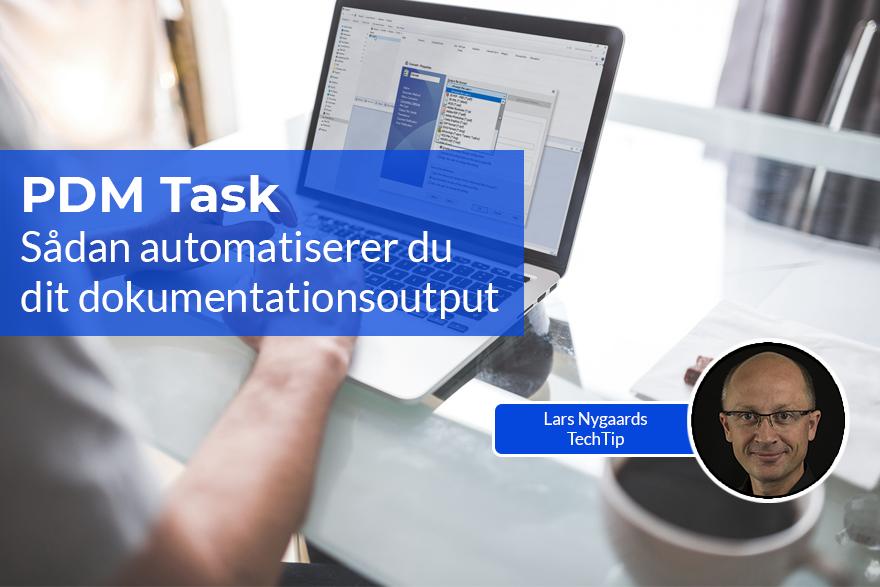 Sådan automatiserer du dit dokumentationsoutput med PDM Task