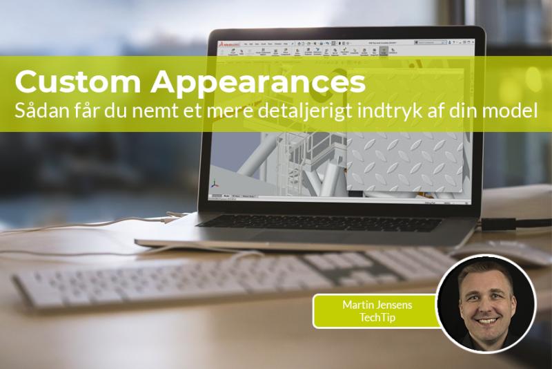 Få et mere detaljerigt indtryk af din model med Custom Appearances