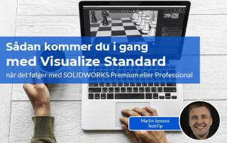 Få dit serienummer og kom i gang med Visualize Standard
