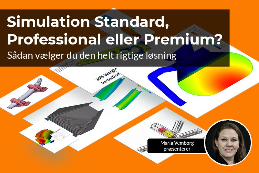 Sådan vælger du imellem SOLIDWORKS Simulation Standard, Professional og Premium