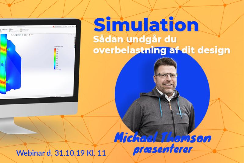 Webinar: Sådan undgår du overbelastning af dit design med Simulation