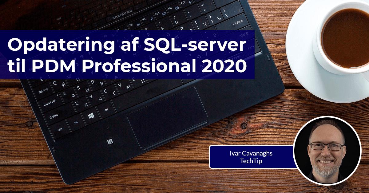 Vi viser dig, hvordan du Læs vores guide til hvordan du opdaterer SQL-server til PDM Professional 2020