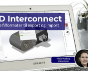 Arbejd med nye filformater via 3D Interconnect
